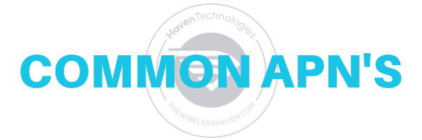 The Wireless Haven Information Resources - Common APNs